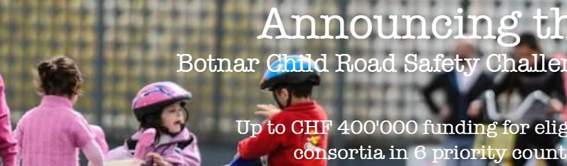 Announcing Botnar Child #RoadSafety Challenge Funding up to 400,000CHF